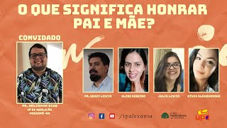 Live da UPA - O que significa honrar pai e mãe? - Rev. Heliomar Dias