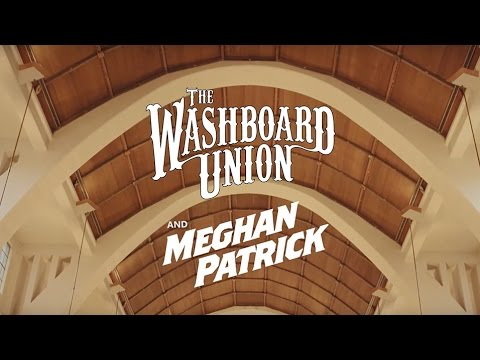 The Washboard Union & Meghan Patrick – Seven Bridges Road Eagles  –