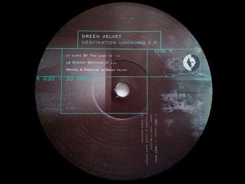 Green Velvet - Land Of The Lost