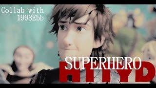 HTTYD 1&2  » • SuperHero • « collab with 1998Ebb!