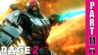 Have I Met My MATCH in RAGE 2? - Gameplay Part 11 (Full Game Rage2)