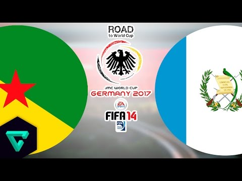 French Guiana vs. Guatemala | Final Match | Road To World Cup Germany 2017 | FIFA 14