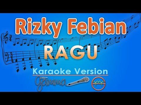 Rizky Febian - Ragu (Karaoke Lirik Tanpa Vokal) by GMusic