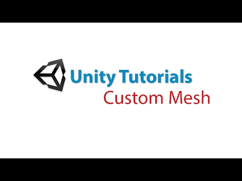Unity Tutorials: Custom Mesh