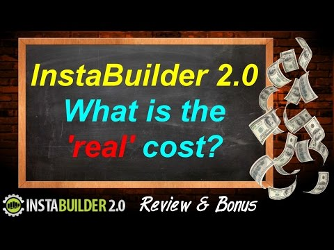 "InstaBuilder 2.0 Review & Bonus - What's the ""Real"" Cost / Price - InstaBuilder 2.0 Review"
