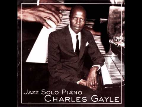 Charles Gayle - All The Things You Are