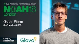 Oscar Pierre, Glovo - NOAH18 London