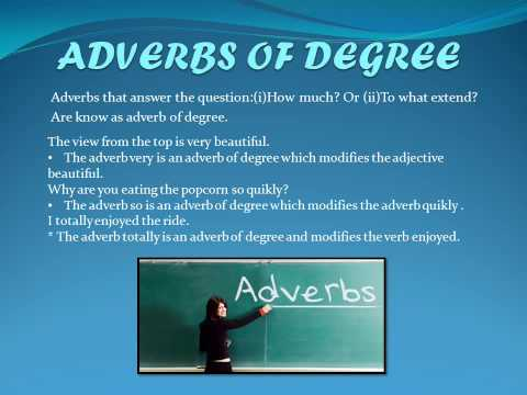 Adverbs of degree!!!! :/