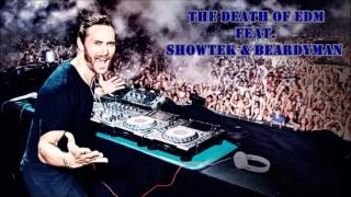 The Death of EDM - David Guetta (Feat. Showtek & Beardyman)