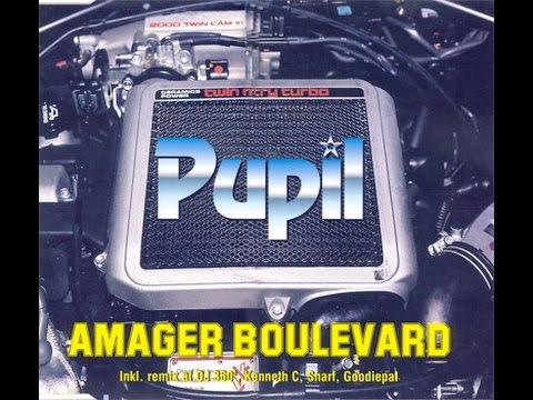 PUPIL - Amager Boulevard