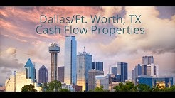 Dallas/Ft. Worth, TX Cash Flow Properties