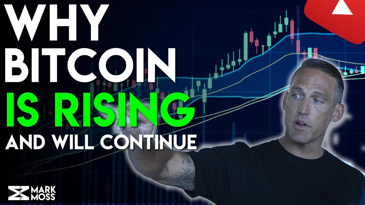 WHY BITCOIN IS GOING UP RIGHT NOW - YouTube