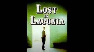 """""""Lost in Laconia"""""""
