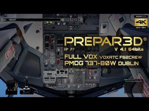 Full Voice Control 🔴 Voxatc + Fs2crew Edimburgh Dublin 4K 60fps P3D V4.1