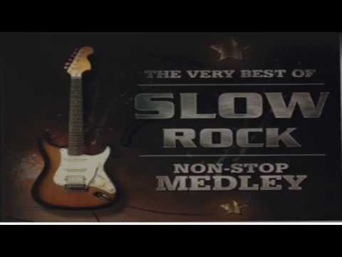 The Very Best Of Slow Rock Non-Stop Medley