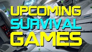 Top 10 Upcoming Survival Games of 2015