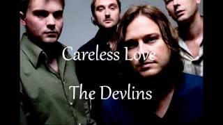 Play Careless Love