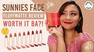 Sunnies Face FLUFFMATTE Review + Swatches! WORTH IT BA?