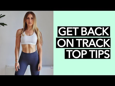 How to get back on track with working out