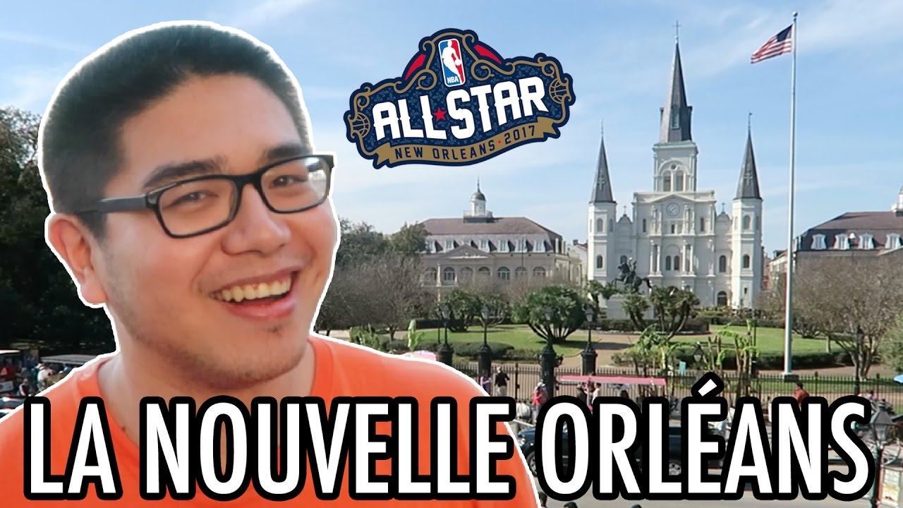 LA NOUVELLE ORLÉANS ! (NBA ALL STAR WEEKEND 2017) - LE RIRE JAUNE