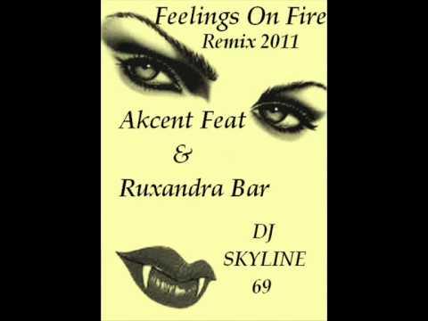 Feelings On Fire  Remix Dj Skyline 69 ( 2011 )