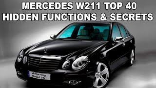 Top 40 Hidden Functions, Secrets and Useful Tips on Mercedes W211 / Full Secrets on Mercedes W211