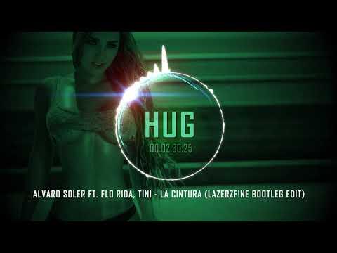 Alvaro Soler Ft. Flo Rida, TINI - La Cintura (LazerzF!ne Bootleg Edit)
