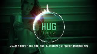 Alvaro Soler Ft. Flo Rida, Tini - La Cintura Lazerzf!ne Bootleg Edit