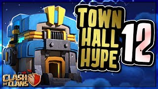 TOWN HALL 12 HYPE !!! | Clash of Clans