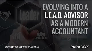 Evolving into a L.E.A.D Advisor as a Modern Accountant