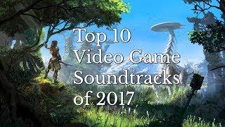 Baixar My Top 10 Video Game Soundtracks Of 2017
