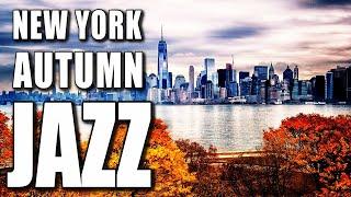 AUTUMN JAZZ 2019 - Relaxing Piano Cafe Jazz & Bossa Nova Music To Be Happy