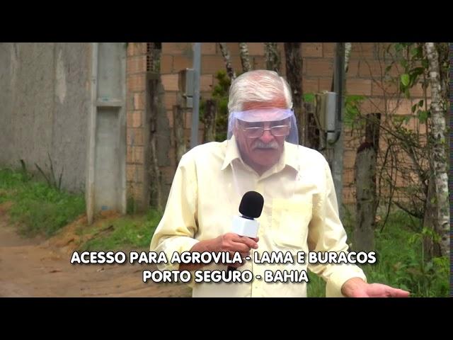 Acesso para Agrovila quase intransitável  Porto Seguro - Bahia - Pode prefeita?