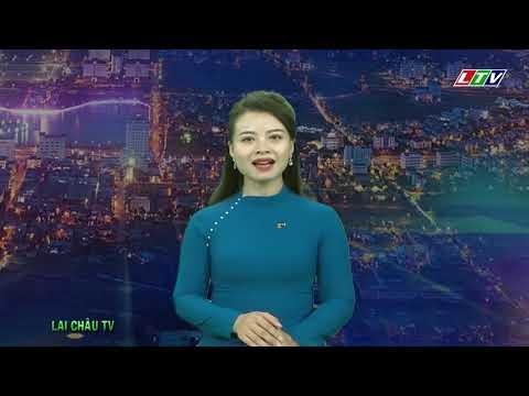 ☞Thời sự Lai Châu   Ngày 20/07/2021   Tin tức Thời sự Lai Châu   Bản tin tối