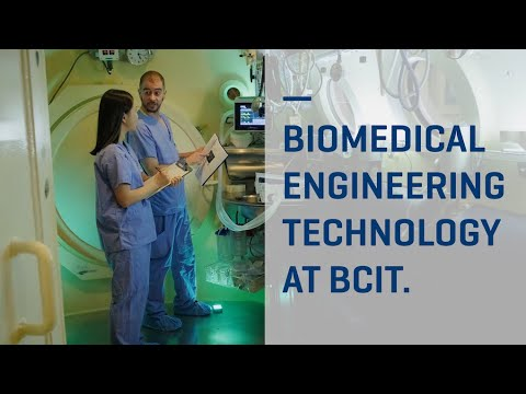 Biomedical Engineering Technology at BCIT