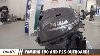 Yamaha F90 and F25 Outboards: First Look Video Sponsored by United Marine Underwriters