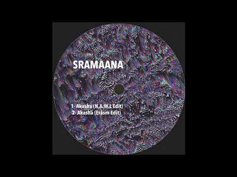 SRAMAANA - Akasha (Eråsm Edit)
