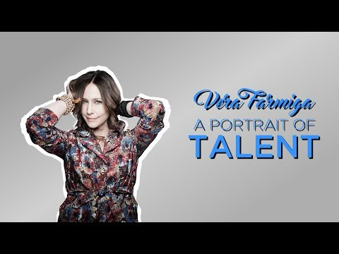 Vera Farmiga - A Portrait of Talent