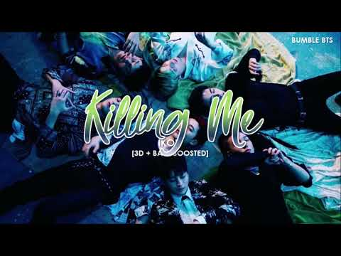 [3D+BASS BOOSTED] IKON (아이콘) - KILLING ME (죽겠다)   Bumble.bts