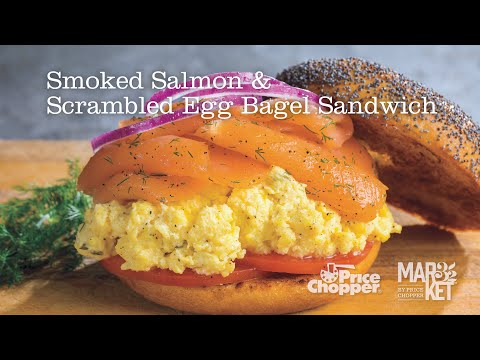 Smoked Salmon And Scrambled Egg Bagel Sandwich | Price Chopper Cooking How-To