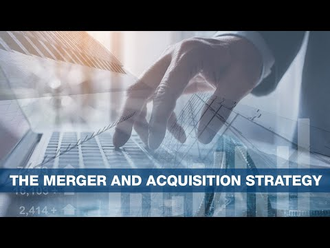 The Merger And Acquisition Strategy