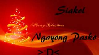 Watch Siakol Ngayong Pasko video