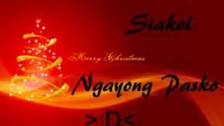 Siakol - Ngayong Pasko