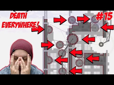 Death, Death Everywhere! - Super Meat Boy - Gameplay [#15]