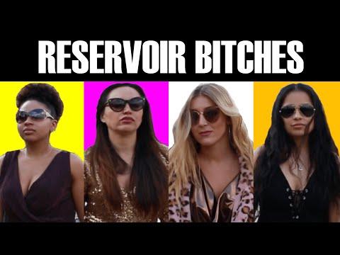 Reservoir Bitches