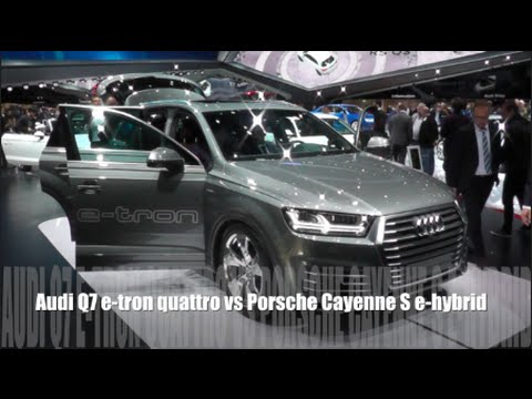 audi q7 e tron quattro 2016 vs porsche cayenne s e hybrid. Black Bedroom Furniture Sets. Home Design Ideas