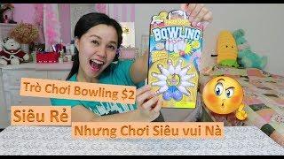 Trò Chơi Bowling Mua Chỉ Với $2 II Cực Rẻ Nhưng Chơi Cực Vui II