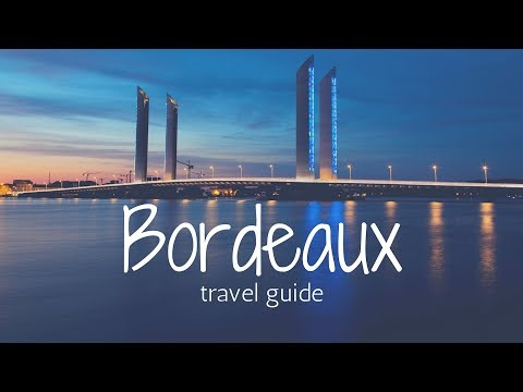 BORDEAUX Travel Guide, 5 best place in bordeaux that you must visit !!