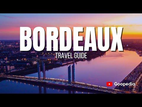 BORDEAUX Travel Guide, 5 best places in bordeaux france !!