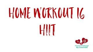 Home Workout 16: HIIT